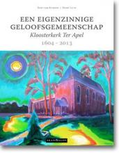 Gert van Klinken, Geert  Luth Een eigenzinnige geloofsgemeenschap. Kloosterkerk Ter Apel