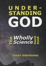 Johan  Oldenkamp Understanding God
