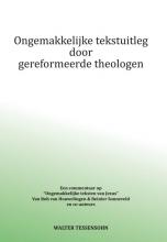 Walter Tessensohn , Ongemakkelijke tekstuitleg door gereformeerde theologen