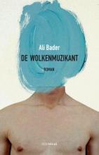 Ali Bader , De wolkenmuzikant