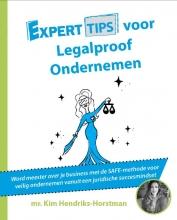 Kim Hendriks-Horstman , Experttips voor Legalproof Ondernemen