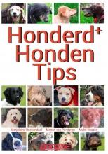 André Heuzer Marjoleine Roosendaal  Manon van Penderen, Honderd+ Honden Tips