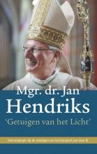 Jan Hendriks , Getuigen van het Licht