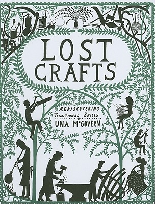 Una McGovern,Lost Crafts: Rediscovering Traditional Skills