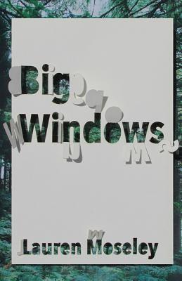 Lauren Moseley,Big Windows