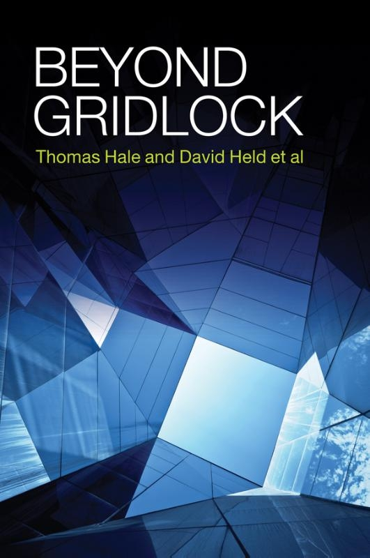 Thomas Hale,   David Held,Beyond Gridlock