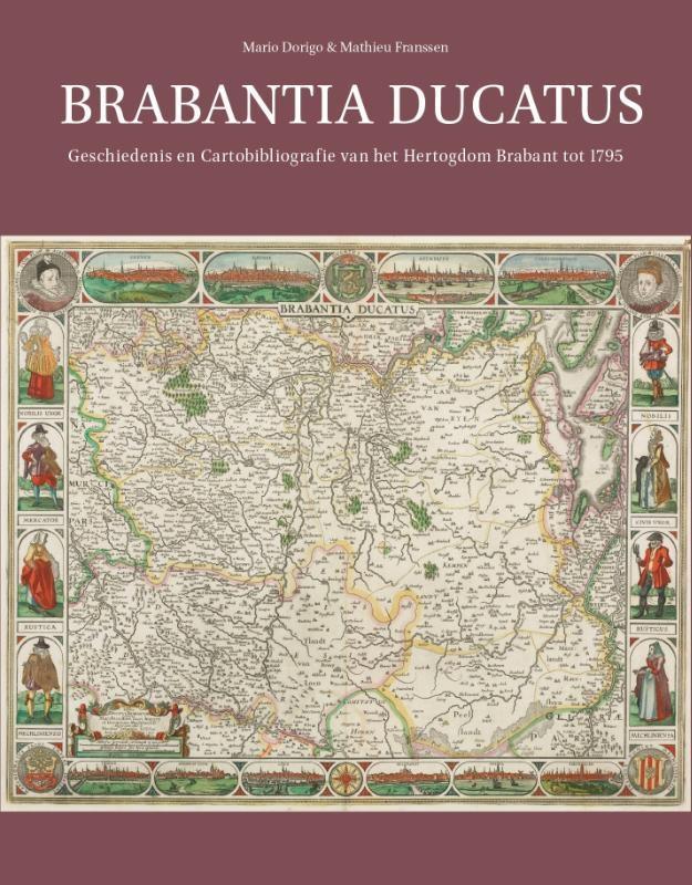 Mario Dorigo, Mathieu Franssen,Brabantia Ducatus