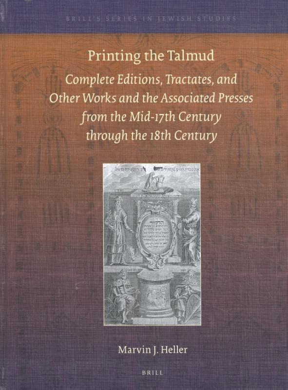 Marvin J.  Heller,Printing the Talmud