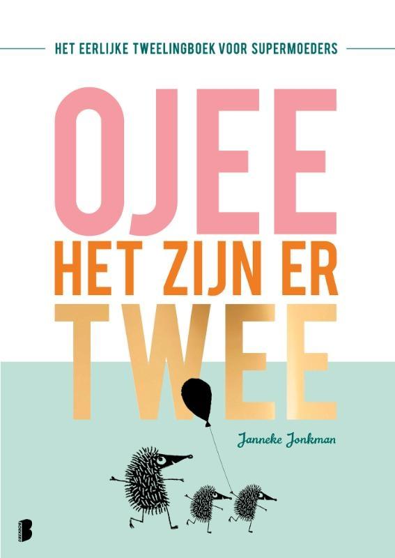 Janneke Jonkman,O jee, het zijn er twee