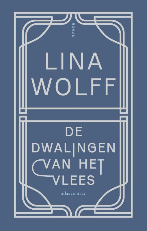 Lina Wolff,De dwalingen van het vlees