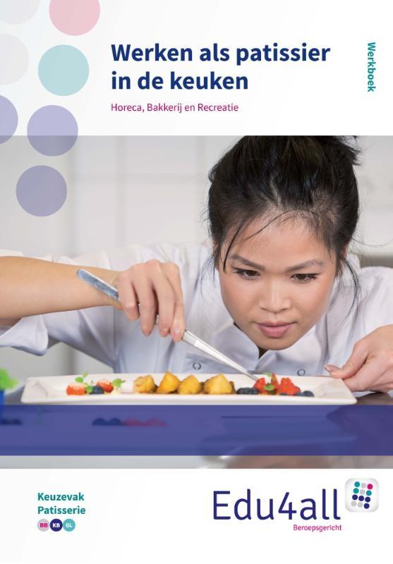 Wout Verveer,Werken als patissier in een keuken Werkboek