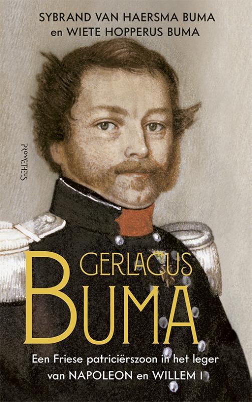 Sybrand van Haersema Buma, Wiete  Hopperus Buma,Gerlacus Buma