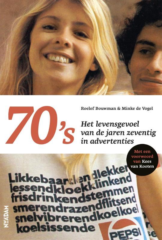 Roelof Bouwman, Minke de Vogel,70`s