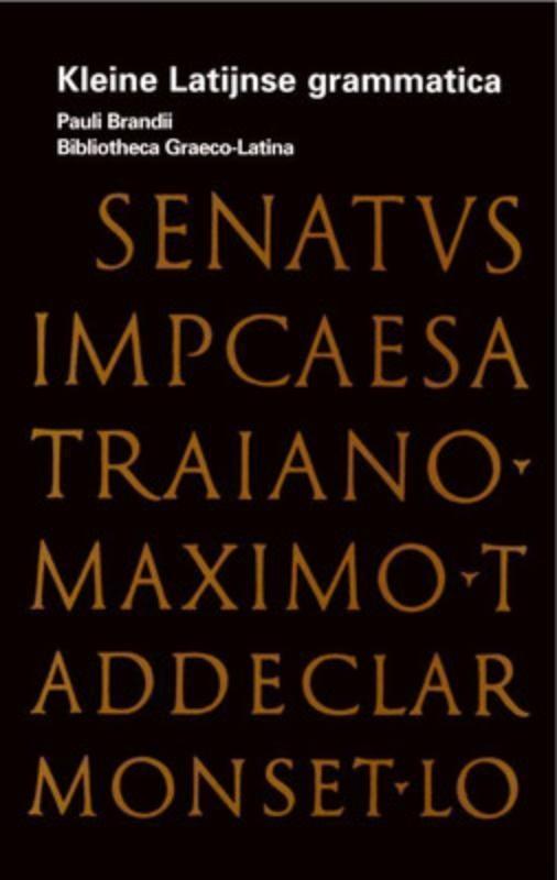 Dieriks,Kleine latijnse Grammatica