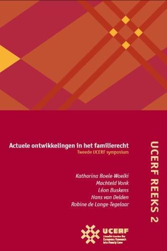 ,UCERF 2 Actuele ontwikkelingen in het familierecht