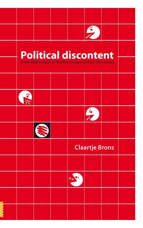 Claartje Brons,Political discontent in the Netherlands in the first decade of the 21th century