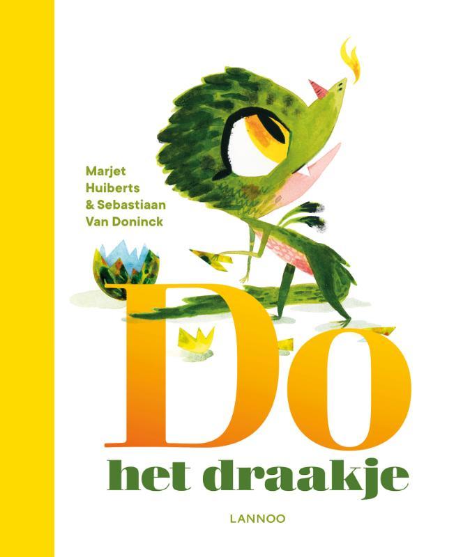 Marjet Huiberts, Sebastiaan Van Doninck,Do het draakje