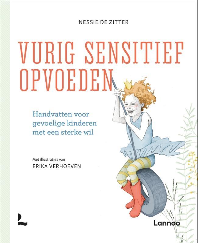 Nessie De Zitter,Vurig sensitief opvoeden