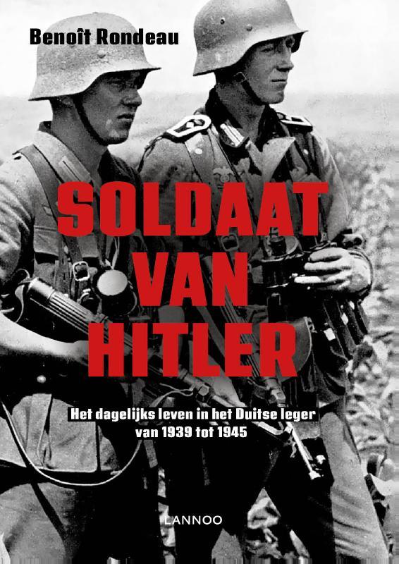 Benoït Rondeau,Soldaat van Hitler