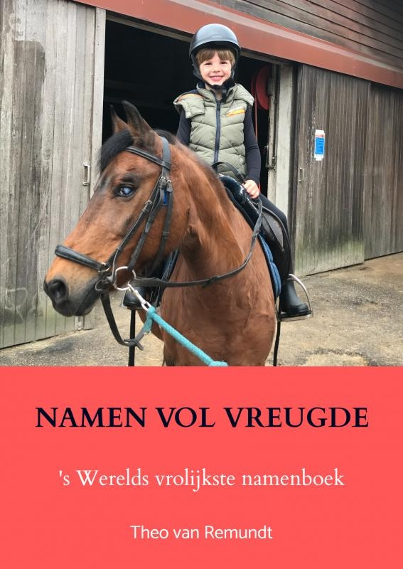 Theo van Remundt,Namen vol vreugde
