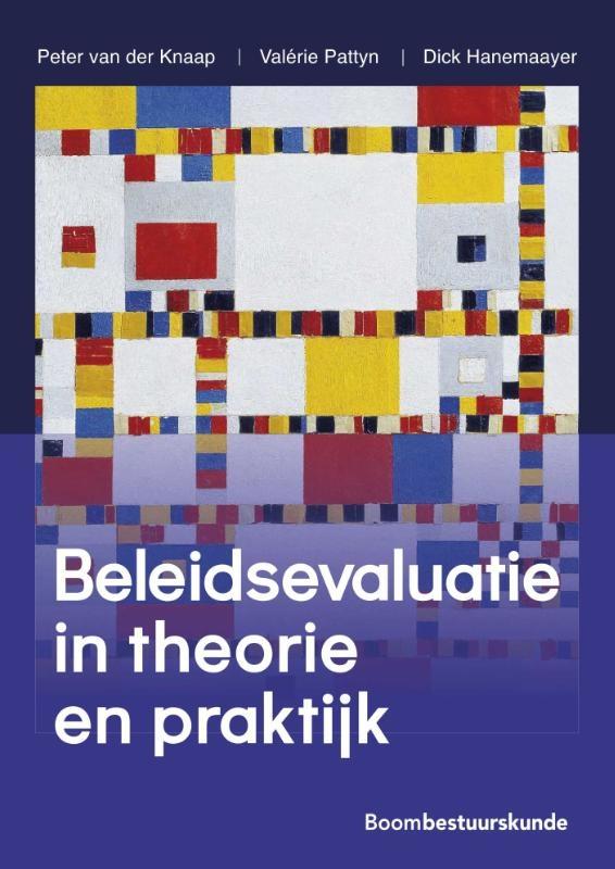 Peter van der Knaap, Valérie Pattyn, Dick Hanemaayer,Beleidsevaluatie in theorie en praktijk