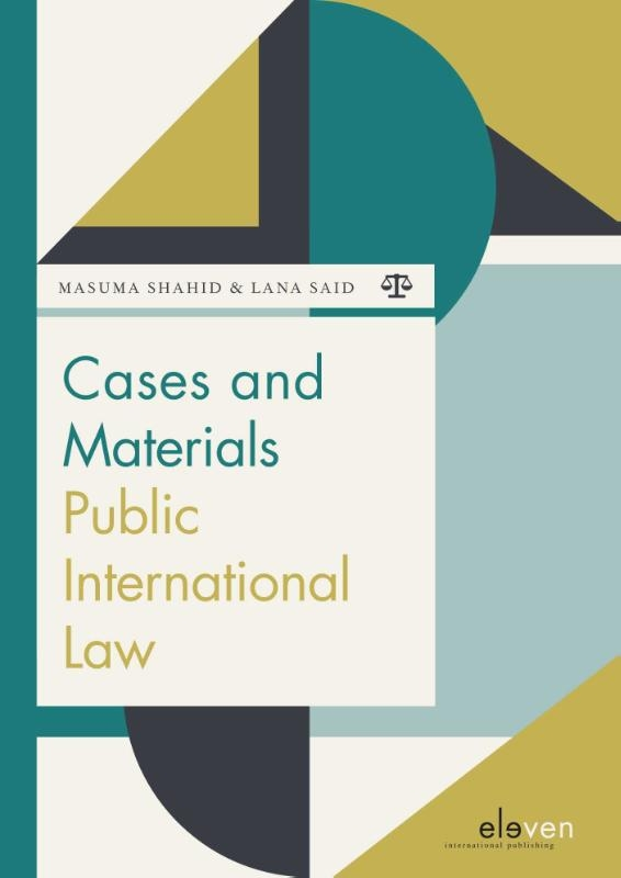 Masuma Shahid, Lana Said,Cases and Materials Public International Law