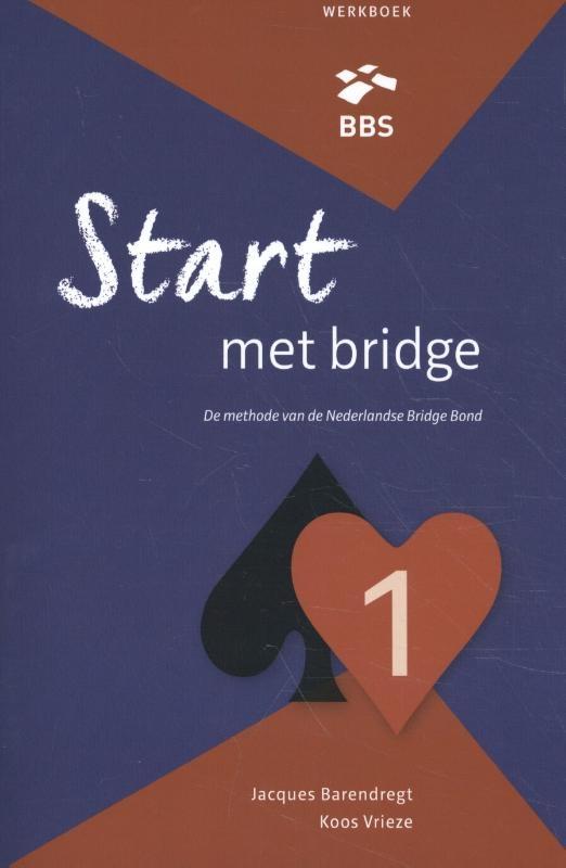 Jacques Barendregt, Koos Vrieze,Start met bridge 1 werkboek