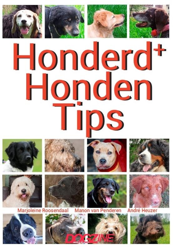 Marjoleine Roosendaal, Manon van Penderen, André Heuzer,Honderd+ Honden Tips