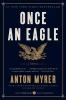 Myrer, Anton,Once an Eagle