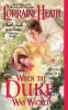 Heath, Lorraine,When the Duke Was Wicked