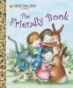 Brown, Margaret Wise,The Friendly Book