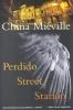 Mieville, China,Perdido Street Station