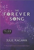 Kagawa, Julie,The Forever Song