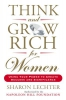 Lechter, Sharon,Think and Grow Rich for Women