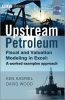 Kasriel,,Upstream Petroleum Fiscal Cashflow Modelling with Excel and Crystal Ball