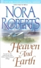 Roberts, Nora,Heaven and Earth