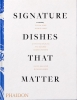 <b>Pat Nourse</b>,Signature Dishes That Matter