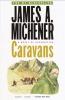 Michener, James A.,Caravans