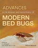 <b>Doggett, Stephen L.</b>,Advances in the Biology and Management of Modern Bed Bugs