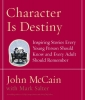 McCain, John,   Salter, Mark,Character Is Destiny