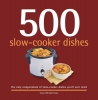 Beckerman, Carol,500 Slow-Cooker Dishes