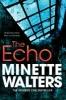 Walters, Minette,The Echo