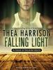 Harrison, Thea,Falling Light