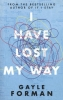 Gayle  Forman,I Have Lost My Way