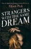 Pick, Alison,Strangers with the Same Dream