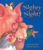 Wild, Margaret,Nighty Night!