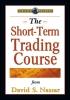 Nassar, David S.,The Short-Term Trading Course