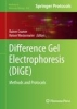 Difference Gel Electrophoresis (DIGE),Methods and Protocols