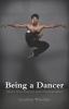 Winship, Lyndsey,Being a Dancer