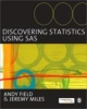 Field, Andy,Discovering Statistics Using SAS
